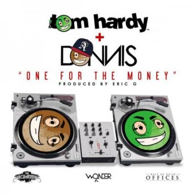 Thee Tom Hardy ft. Donnis #8211; One For The Money