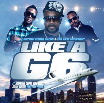 Far East Movement- Like A G6 (Remix) Ft. Jermaine Dupri, Obie Trice  Adam Tensta