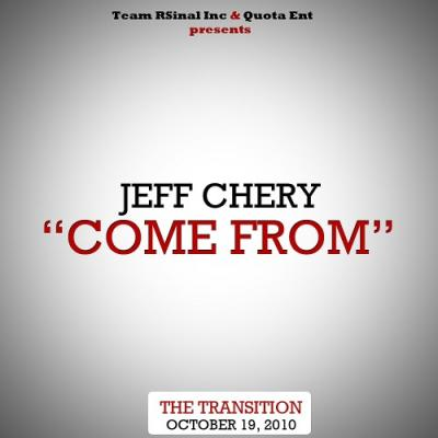 Jeff Chery- Come From (prod. Scott Armstrong)