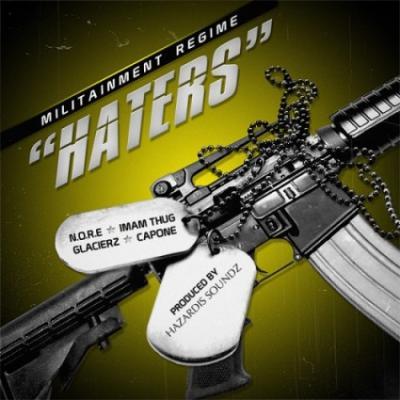 Militainment Regime- Haters (prod. Hazardis Soundz)