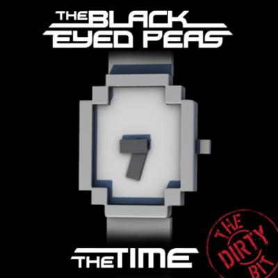 Black Eyed Peas- The Time (The Dirty Bit)