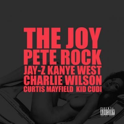 Kanye West (feat. Curtis Mayfield x Kid Cudi x Pete Rock x Charlie Wilson x Jay-Z) The Joy