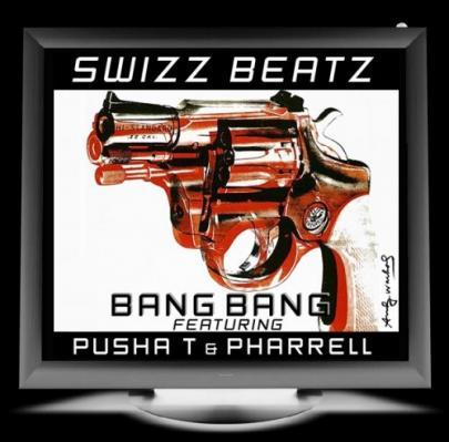 Swizz Beatz- Bang Bang (Ft. Pusha T  Pharrell)