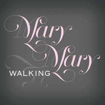 Mary Mary- Walking