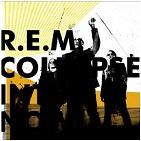 r.e.m「collapse into now」