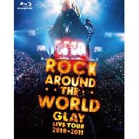 GLAY ROCK AROUND THE WORLD 2010-2011