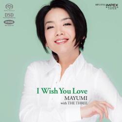 I Wish You Love    MAYUMI