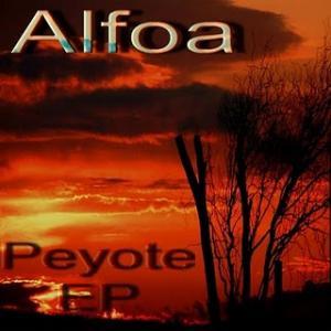 Alfoa - Peyote
