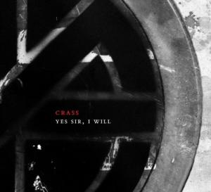 CRASS『Yes Sir, I Will』