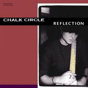 CHALK CIRCLE『Reflection』