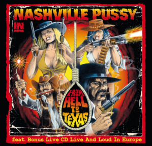 NASHVILLE PUSSYFrom Hell To Texas