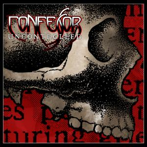 CONFESSOR『Uncontrolled』