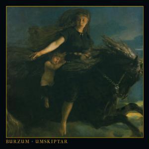 BURZUM『Umskiptar』
