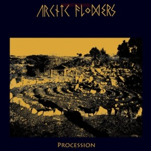 ARCTIC FLOWERS『Procession』