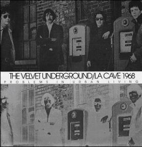 VELVET UNDERGROUND『La Cave 1968』