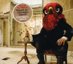 ADMIRAL SIR CLOUDESLEY SHOVELL『Don't Here It…』