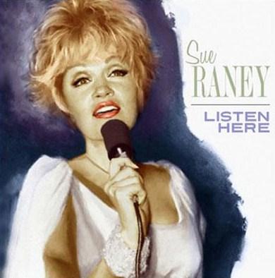 Sue Raney Listen Here