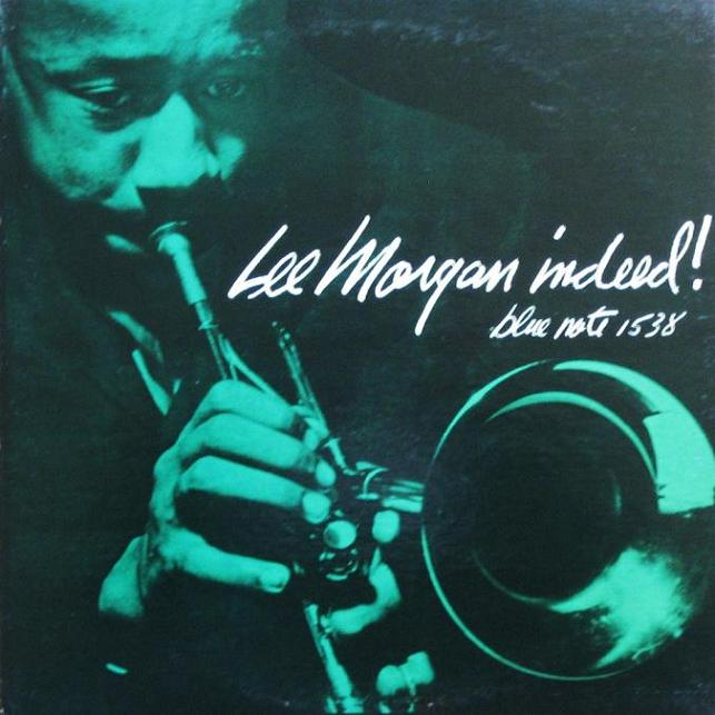 Lee Morgan Indeed!
