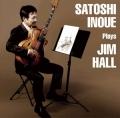 Satoshi Inoue Plays Jim Hall
