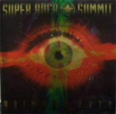 RAINBOW EYES / SUPER ROCK SUMMIT