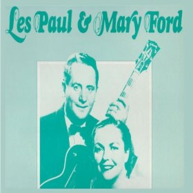 Les Paul & Mary Ford(Just One More Chance)