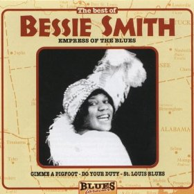 Bessie Smith(Nobody Knows You When You're Down and Out)