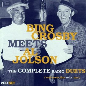 Bing Crosby, Al Jolson(Peg o' My Heart)