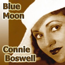 Connee Boswell(Under a Blanket of Blue)