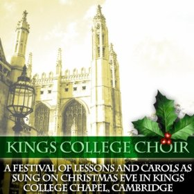 Kings College Choir(God Rest You Merry Gentlemen)