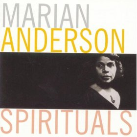 Marian Anderson(Sometimes I feel Like a Motherless Child)