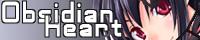 Obsidian Heart - オブシダンハート