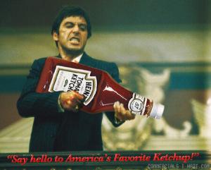 ketchup-scarface[1]