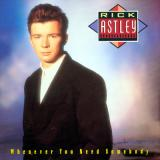 rick astley-whenever you need somebody