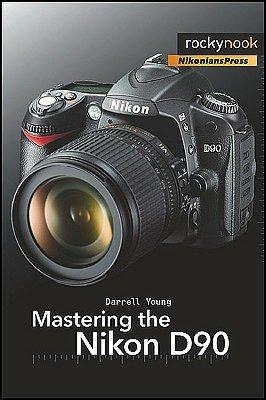 Mastering NikonD90