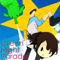 Green Night Parade EP