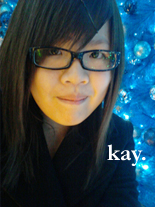 Kay :]