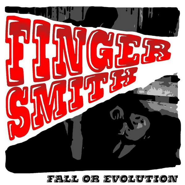 FINGER SMITH『FALL OR EVOLUTION