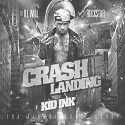 Kid_Ink_Crash_Landing B