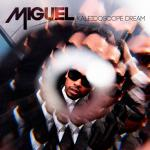 miguel-kaleidoscope-dream-cover.jpeg