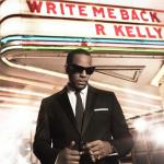 r-kelly-write-me-back_thelavalizard.jpeg