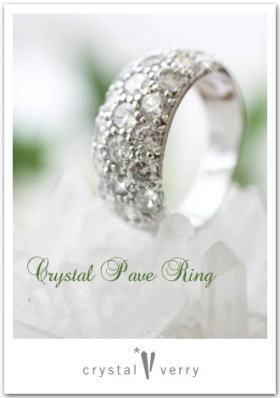 crystal-verry* クリスタルベリー *・オーナーのブログ・*-パヴェ 水晶リング